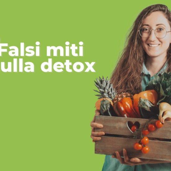 Falsi miti dieta detox